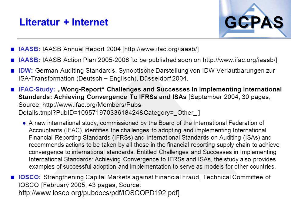 Literatur + Internet IAASB: IAASB Annual Report 2004 [http://www.ifac.org/iaasb/]